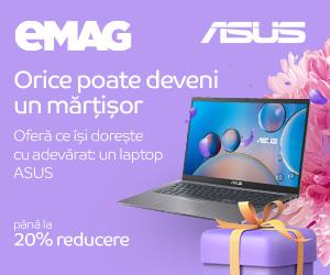 eMAG - Campanie Martisor -Laptopuri ASUS