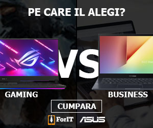 ForIT - Pe care il alegi? Laptop-uri de Gaming si Business Asus.