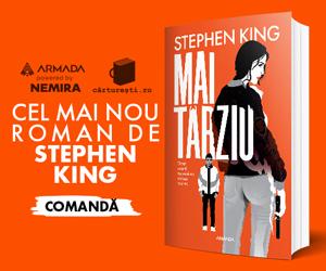 "carturesti - Precomanda ,,Mai tarziu"" de STEPHEN KING"