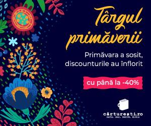 carturesti - TÂRGUL PRIMĂVERII CU PÂNĂ LA -40%